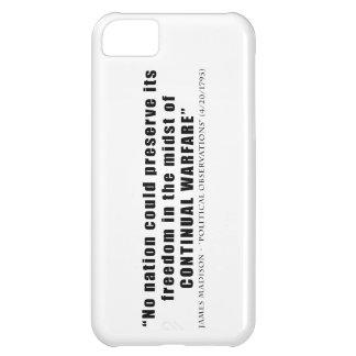 No nation can preserve freedom continual warfare iPhone 5C case