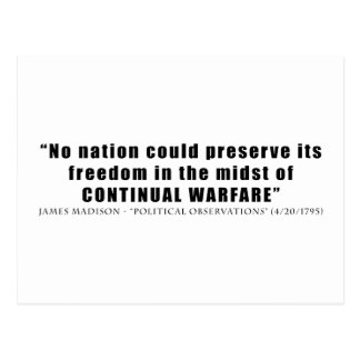 No nation can preserve freedom continual warfare postcard