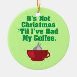 No navidad hasta el café adornos de navidad
