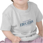 No necesitamos ninguna educación camiseta