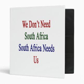 """No necesitamos Suráfrica Suráfrica nos necesitamos Carpeta 1"""""""