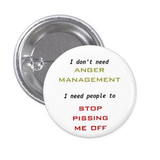 """No necesite a la """"gestión de la cólera""""… pin redondo 2,5 cm"""