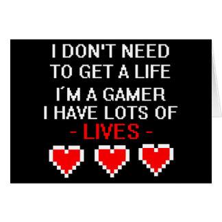 No necesite conseguir una vida tarjeta de felicitación