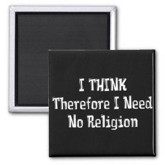 No necesite la religión imán de frigorífico