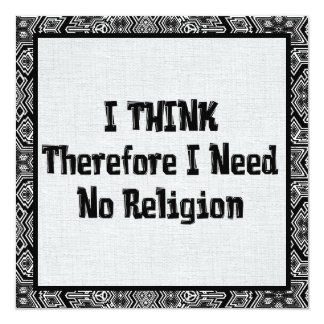 """No necesite la religión invitación 5.25"""" x 5.25"""""""