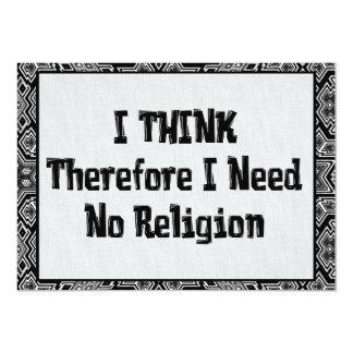 """No necesite la religión invitación 5"""" x 7"""""""