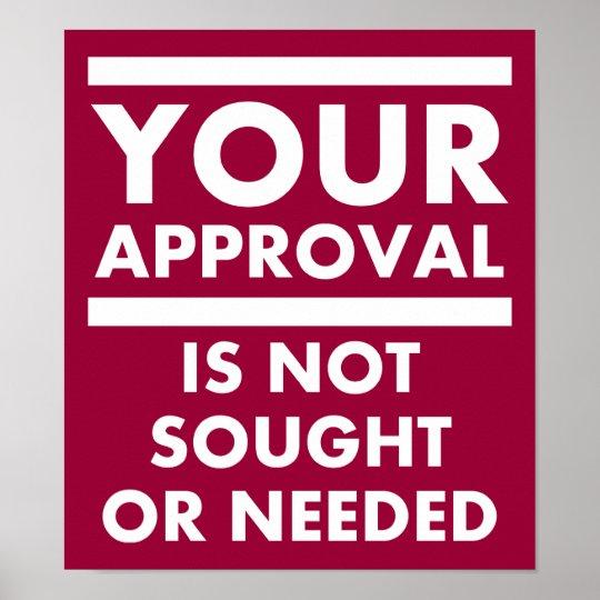 No necesite su poster divertido de la aprobación póster