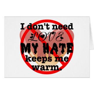 No necesito amor tarjeta de felicitación