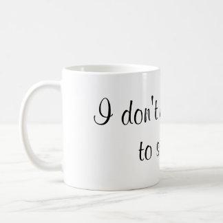 No necesito brillo chispear taza de café