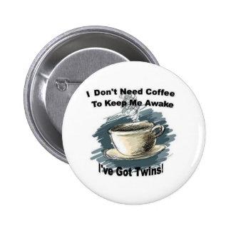 No necesito el café pin