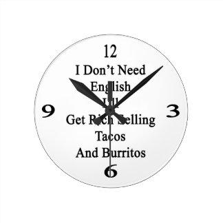 No necesito inglés que conseguiré a los ricos que reloj redondo mediano