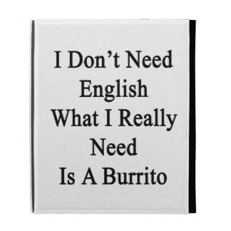 No necesito inglés qué necesito realmente soy un