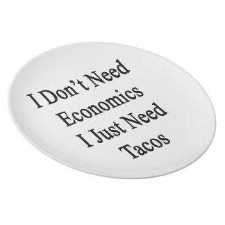 No necesito la economía que apenas necesito el Tac