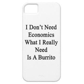 No necesito la economía qué necesito realmente soy iPhone 5 Case-Mate cobertura