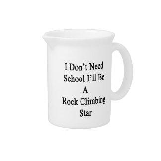 No necesito la escuela que seré una estrella de la jarrones