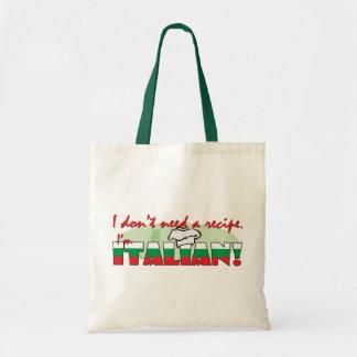 No necesito una receta que soy italiano bolsa
