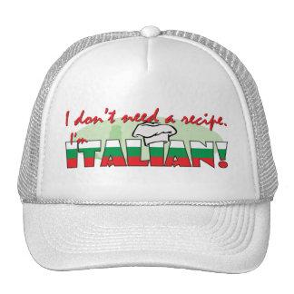 No necesito una receta que soy italiano gorros