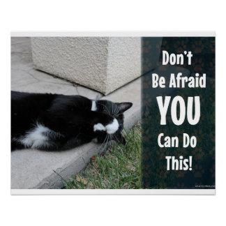 No Need 2 be Be Afraid Poster