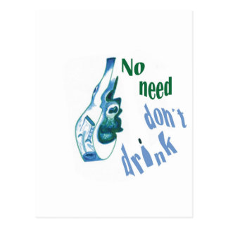 No Need Don´t Drink Postcard