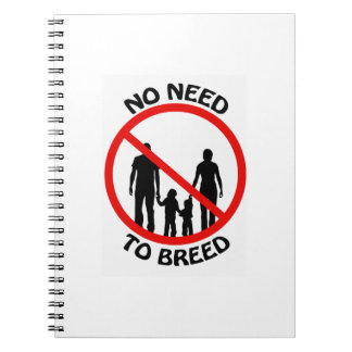 No Need to Breed Notebook