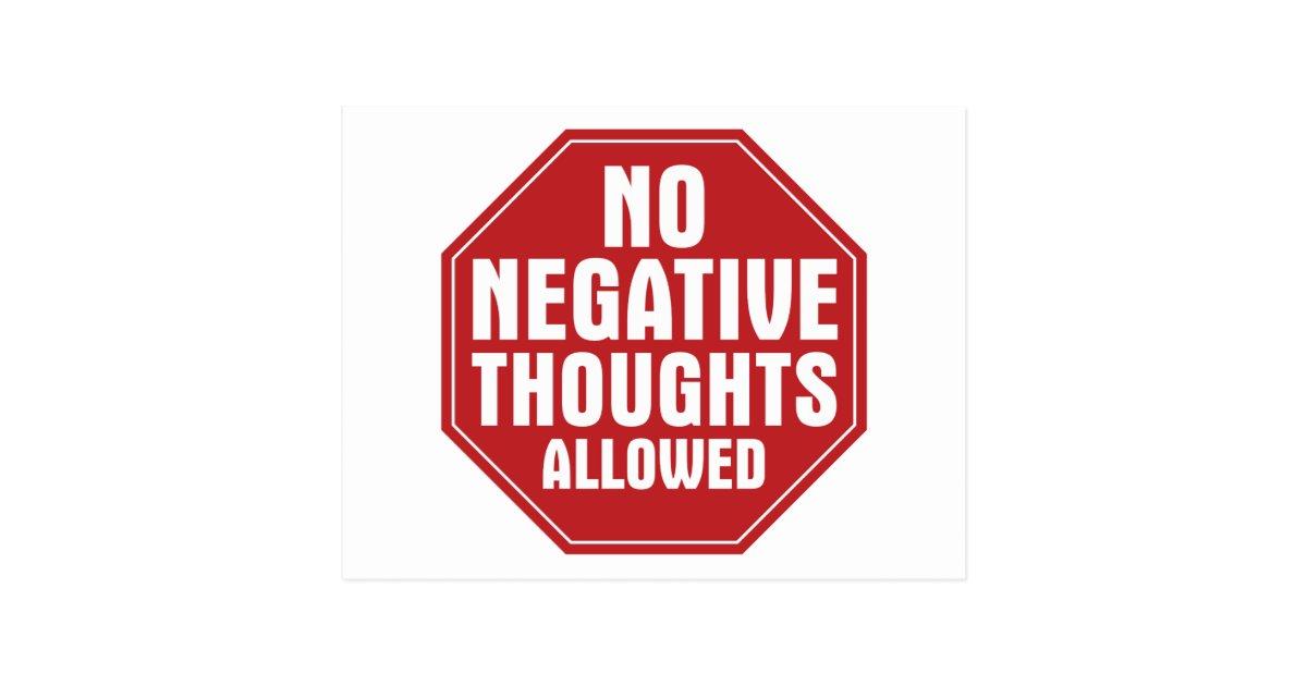 no negative thoughts allowed postcard zazzle