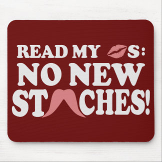 No New Staches custom mousepad
