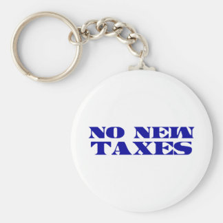 No New Taxes Saying Keychain