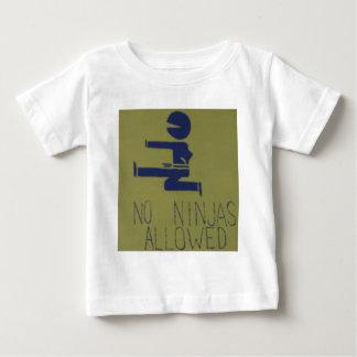 No Ninjas Allowed Baby T-Shirt