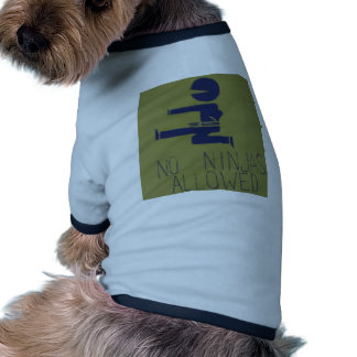 No Ninjas Allowed Doggie T Shirt