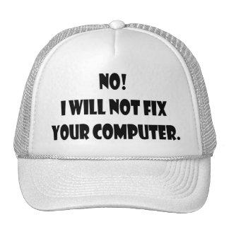 ¡No ¡No fijaré su ordenador Gorra