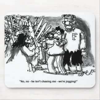 """No, no - he isn't chasing me- we're jogging!"" Mouse Pad"