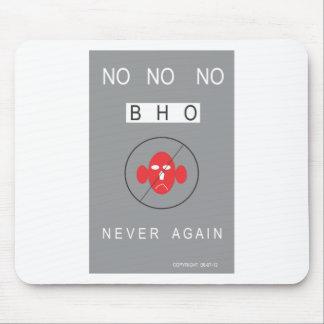 No No No BHO! Mouse Pad