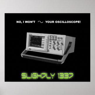 """""""No, no seno poster de su osciloscopio"""""""