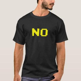 """""""NO"""" No Yows Shirt"""