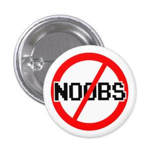 No NOOBS - chat/irc/geek/code monkey/hacker/gamer Pinback Button