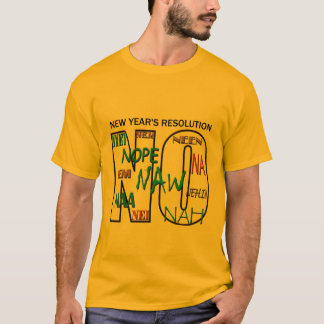 No Nope Net New Year's Resolution Mens Tshirt