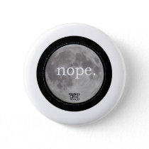 No, Nope, Not Today, Thanks. Nihilism Button