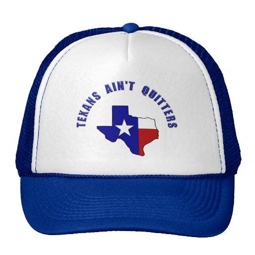 No nos disguste Tejas - los Texans no son Quitters Gorro