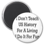 no nos enseño a la historia para una vida que la h imán de nevera