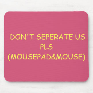 No nos separe Pls (Mousepad&mouse) Mousepad