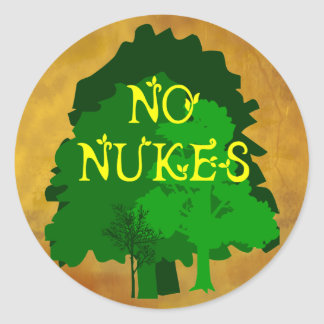 No Nukes Anti Nuclear Saying with Trees Classic Round Sticker