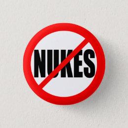 """""""NO NUKES"""" PINBACK BUTTON"""