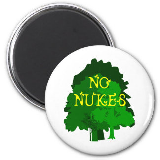 No Nukes Saying with Trees Magnet