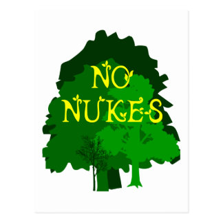 No Nukes with Green Trees Saying Postcard