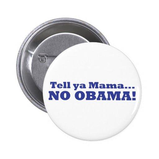 No Obama! Button