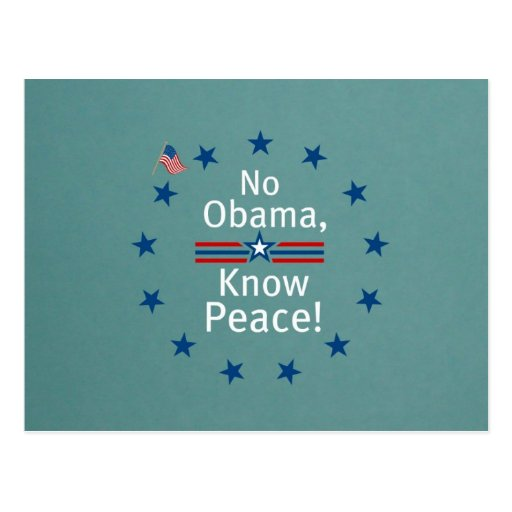 No Obama, Know Peace! Post Cards