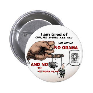 NO OBAMA NO NETWORKS PINBACK BUTTON