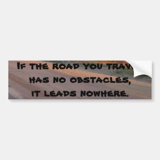 No Obstacles Bumper Sticker