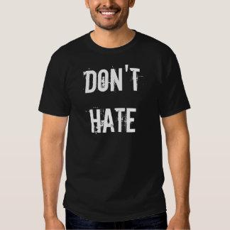 No odie camisas