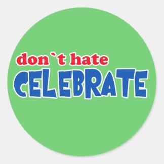 No odie -- ¡Celebre!  Camisetas, tazas, botones Pegatinas